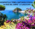 """3-7 LUGLIO 2019 """"LA VOCE DEL CORPO"""" BIOENERGETICA E TERME A SANT'ANGELO D'ISCHIA"""